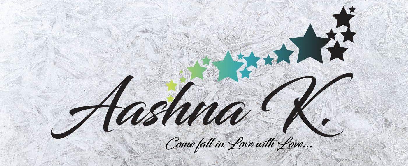 Aashna K.